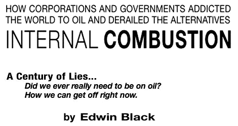 A Century of Lies: Did we ever really need to be on oil? How we can get off right now.
